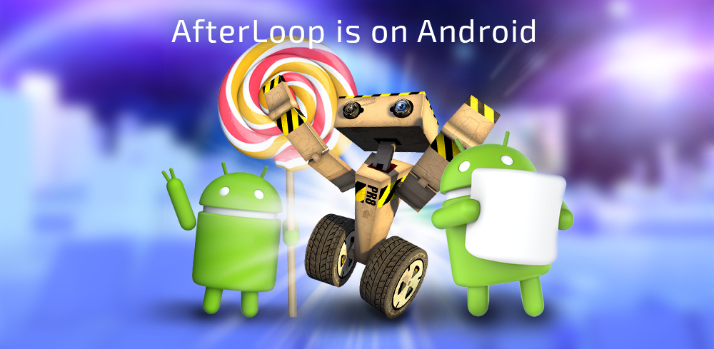 AfterLoop on Android ! New challenges and more !