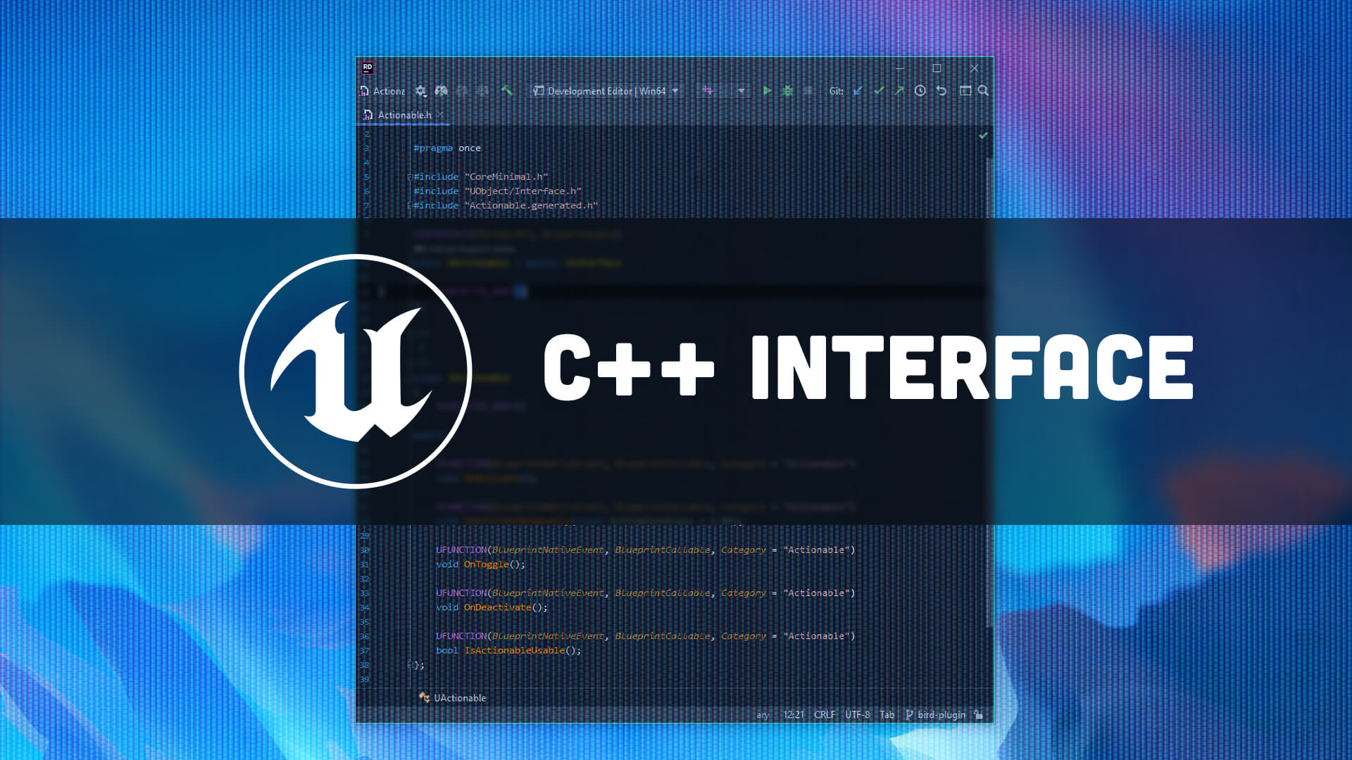 Unreal C++ Interface and what to do with it?